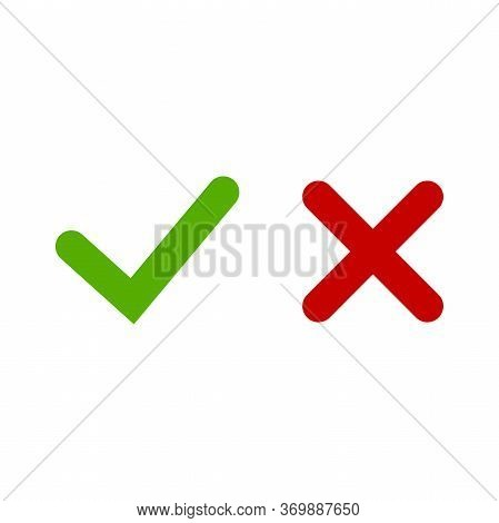 Green Check Mark And Red Cross Web Buttons. Tick And Cross Flat Icon Sumbol. Vector Eps 10 Illustrat