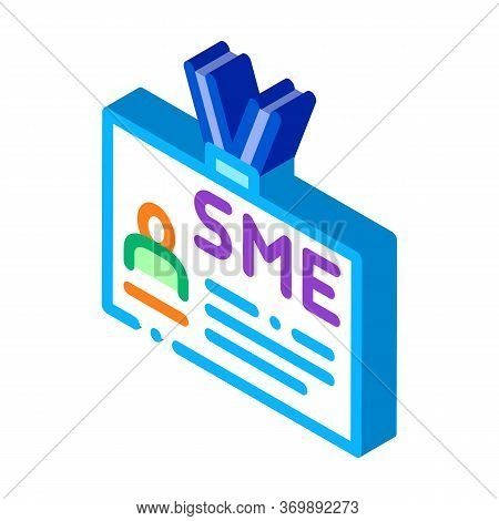 Sme Worker Badge With Photo Icon Vector. Isometric Company Badge, Pass Document With Employee Inform