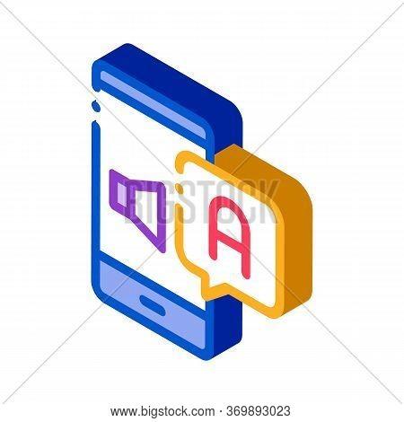 Smartphone Translator App Icon Vector. Isometric Dynamic On Smartphone Screen And Interpreter Applic