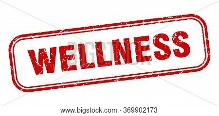 Wellness Stamp. Wellness Square Grunge Red Sign