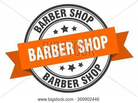 Barber Shop Label. Barber Shopround Band Sign. Barber Shop Stamp