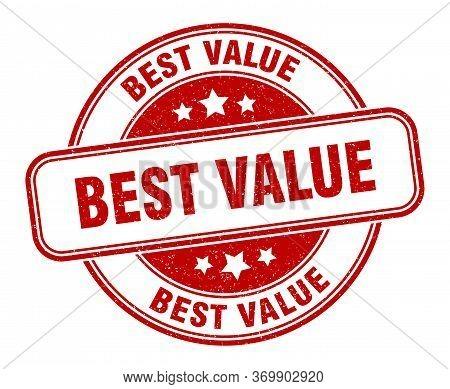 Best Value Stamp. Best Value Round Grunge Sign. Label