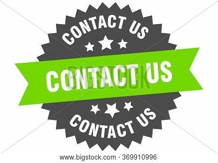 Contact Us Sign. Contact Us Green-black Circular Band Label
