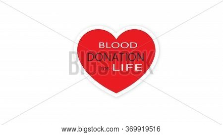 Poster For A Blood Donation Campaign On A Red Heart. Give Blood A Safe Life. World Blood Donor Day.