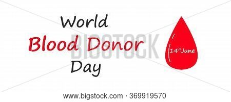Blood Donor Awareness Banner. Modern Style Logo Illustration For June Awareness Companies. World Blo