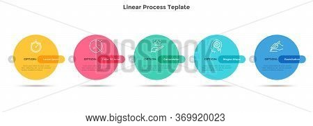 Five Colorful Round Elements Placed In Horizontal Row. Concept Of Business Plan With 5 Successive St