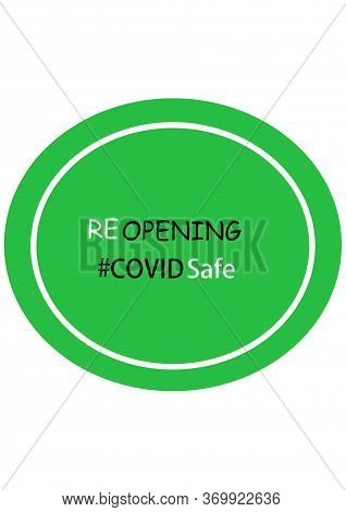 Covid Safe Green Round Illustration Sign For Post Covid-19 Coronavirus Pandemic, Covid Safe Economy