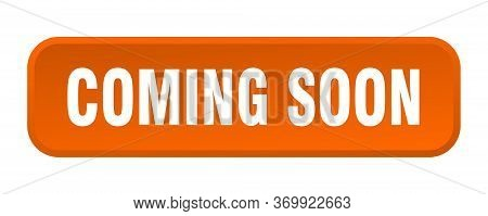 Coming Soon Button. Coming Soon Square 3d Push Button