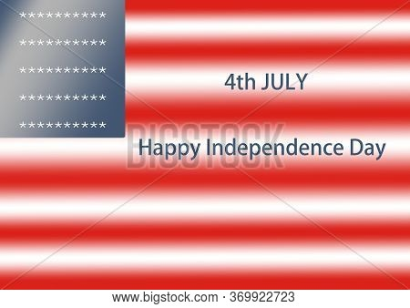 4th July. Happy Independence Day. Usa Flag. American Flag, Abstract American Flag, American Flag Bac