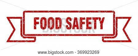 Food Safety Grunge Ribbon. Food Safety Sign. Food Safety Banner