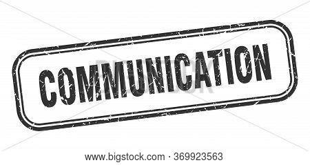 Communication Stamp. Communication Square Grunge Black Sign. Communication Tag