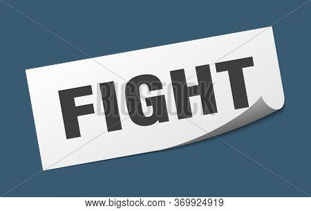 Fight Sticker. Fight Square Sign. Fight. Peeler
