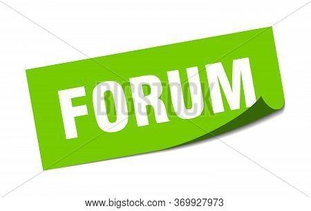 Forum Sticker. Forum Square Sign. Forum. Peeler