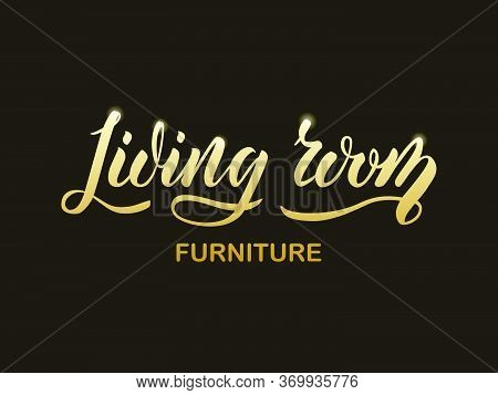 Vector Illustration Of Living Room Furniture Lettering For Banner, Leaflet, Poster, Logo, Advertisem