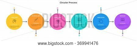Flow Chart With 6 Colorful Circular Elements Connected By Arrows. Concept Of Six Successive Stages O