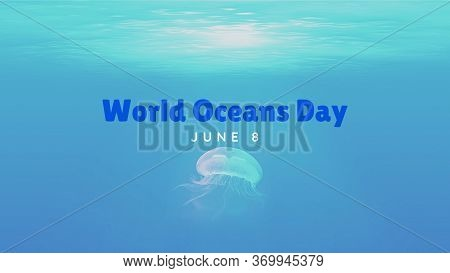 Design For Oceans Day. Illustration, Banner, Card For World Ocean Day With Text In English. Concept