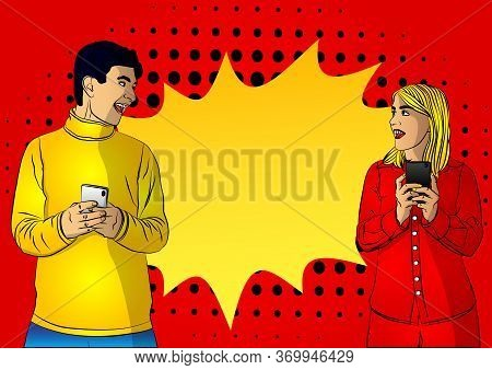 Portrait Of Happy Young Caucasian Positive Excited Man And Woman Using Mobile Phone. Comic Book Styl