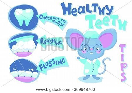 Healthy Teeth Banner With Mouth Hygiene Tips And Cute Mouse Doctor. Children Dentist Poster. Cartoon