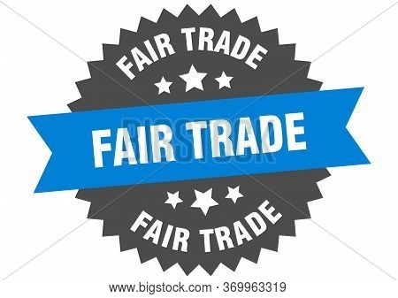 Fair Trade Sign. Fair Trade Blue-black Circular Band Label