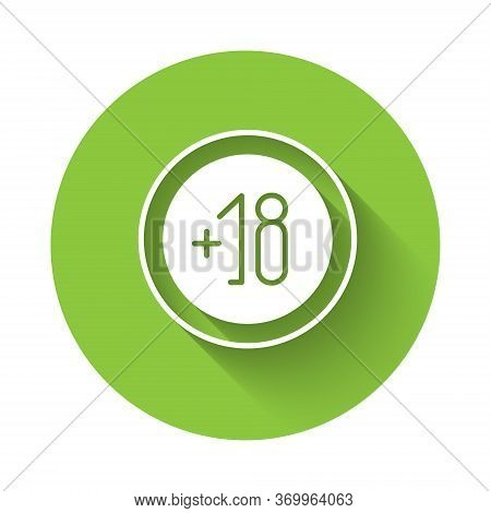 White Alcohol 18 Plus Icon Isolated With Long Shadow. Prohibiting Alcohol Beverages. Green Circle Bu