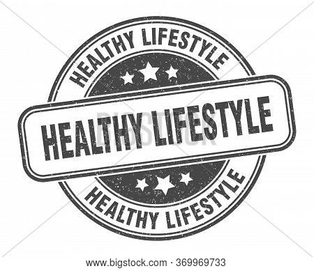 Healthy Lifestyle Stamp. Healthy Lifestyle Round Grunge Sign. Label