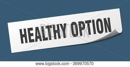 Healthy Option Sticker. Healthy Option Square Sign. Healthy Option. Peeler
