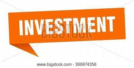 Investment Speech Bubble. Investment Ribbon Sign. Investment Banner