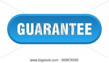 Guarantee Button. Guarantee Rounded Blue Sign. Guarantee
