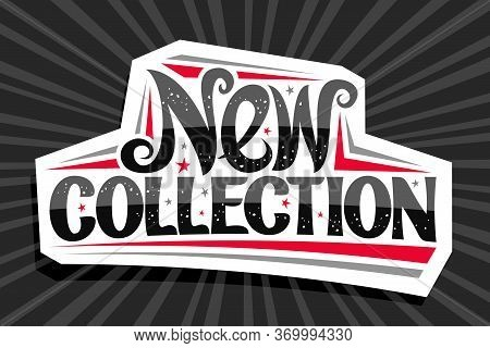 Vector Logo For New Collection, White Decorative Pricetag For Black Friday Or Cyber Monday Sale With