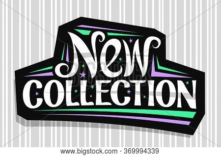 Vector Logo For New Collection, Dark Decorative Pricetag For Black Friday Or Cyber Monday Sale With