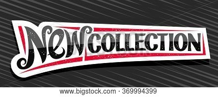 Vector Banner For New Collection, Decorative Cut Paper Pricetag For Black Friday Or Cyber Monday Sal