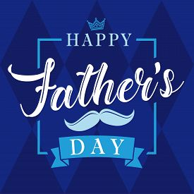 Happy Fathers Day Calligraphy Blue Banner. Happy Father`s Day Vector Lettering Background. Dad My Ki