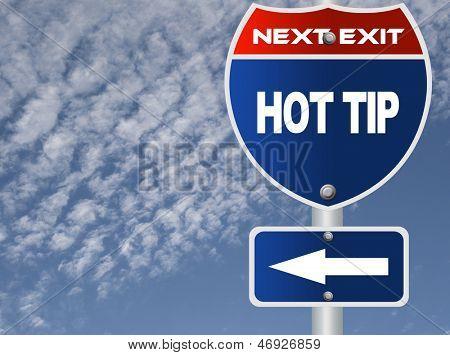 Hot tip road sign