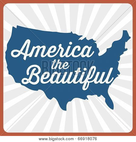 America The Beautiful - USA - Patriotic Vector - Memorial Day - Independence Day - Labor Day