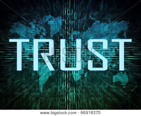 Trust text concept on green digital world map background poster