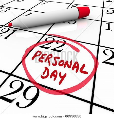 Personal Day circled on a calendar to remind you of your special time off or vacation date