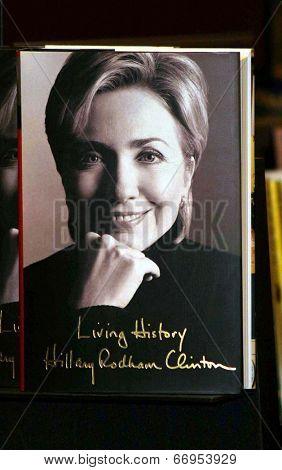PASADENA - JUN 29: Hillary Rodham Clinton book at a book signing of 'LIVING HISTORY' by Hillary Rodham Clinton on June 29, 2003 at Vroman's in Pasadena, California