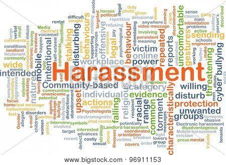 Background concept wordcloud illustration of harassment