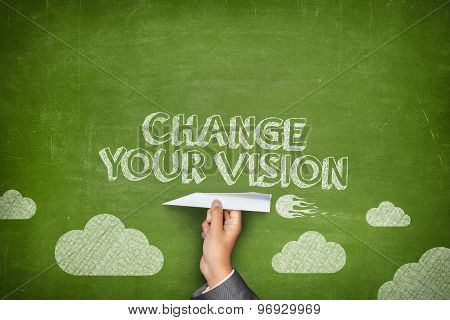 Change your vision concept