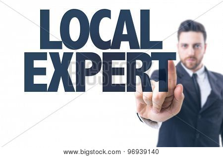 Business man pointing the text: Local Expert
