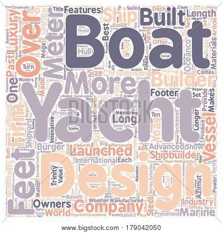 Ten Watertight Luxe Yacht Builders text background wordcloud concept
