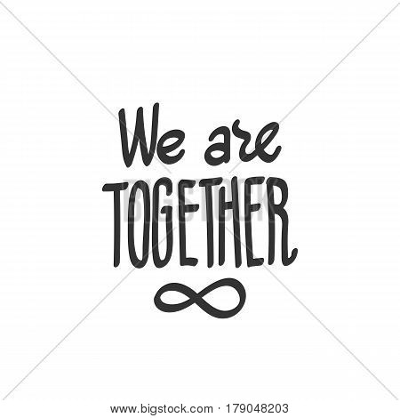 We Are Together, Infinity Symbol