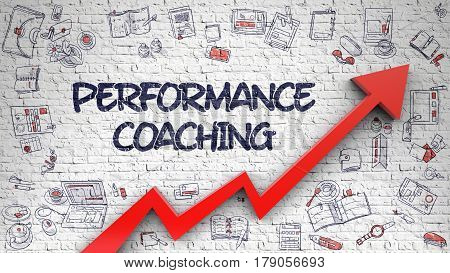 Brick Wall with Performance Coaching Inscription and Red Arrow. Enhancement Concept. Performance Coaching - Improvement Concept with Doodle Icons Around on Brick Wall Background. 3d.