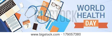 Medical Doctor Workplace Top View World Health Day Concept Flat Vector Illustration