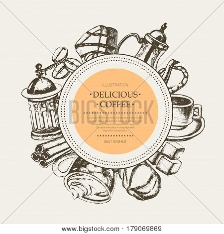 Delicious Coffee - monochromatic vector hand drawn round banner with copyspace. Realistic marshmallow, cup, cookie, grinder, teapot, cake, sugar, coffee beans, cinnamon.