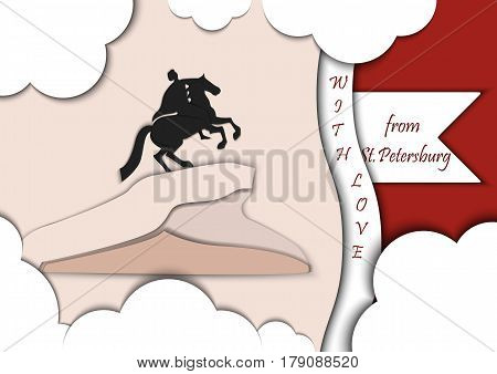 Paper applique style illustration. Card with application of monument to Peter the Great The copper rider decorated with text from Saint Petersburg with love.Postcard.