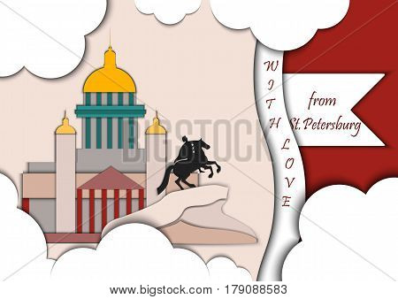 Paper applique style illustration. Card with application of monument to Peter the Great The copper rider and St. Isaac's Cathedral decorated with text from Saint Petersburg with love.Postcard.