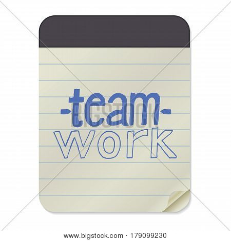 Teamwork- Hand Drawn Lettering on Notebook Template. Vector Illustration Quote. Handwritten Inscription Phrase for Office, Presentation, T-shirt Print, Poster, Cover, Case Design.