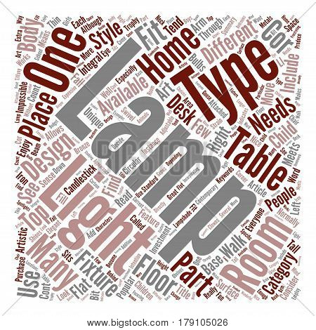 The Right Type Of Lamp For Your Room Word Cloud Concept Text Background