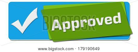 Approved text written over green blue background with tick mark symbol.